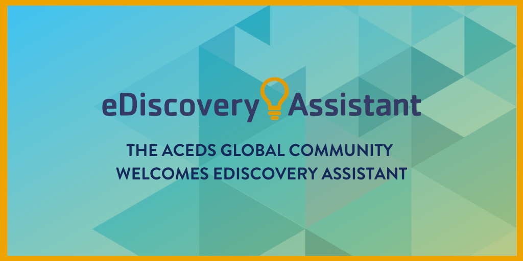 eDiscovery Assistant ACEDS Partnership